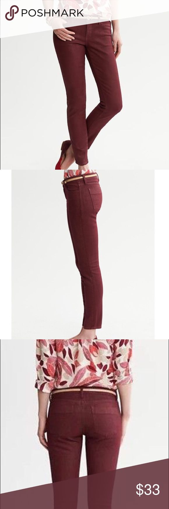 Banana Republic Oxblood Coated Ankle Jeans Banana Republic coated denim gives a subtle sheen to this classic silhouette. Zip fly with button closure. Belt loops. Traditional five pocket styling. Low rise. Slim through the hip and thigh. Ankle length. 99% cotton and 1% elastane. In excellent used condition. 🚫NO TRADES🚫 Banana Republic Jeans Ankle & Cropped