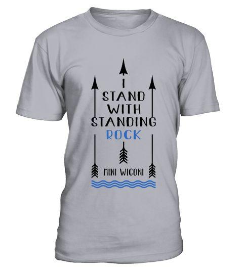 # standing rock T-Shirt .  standing-rock, standing-rock-with-list, standing-rock-tribe, standing-rock-sioux, standing-rock-protest, standing-rock-nodapl-standing-rock-sioux, i-stand-with-the-standing-rock, the-standing-rock, water-is-life