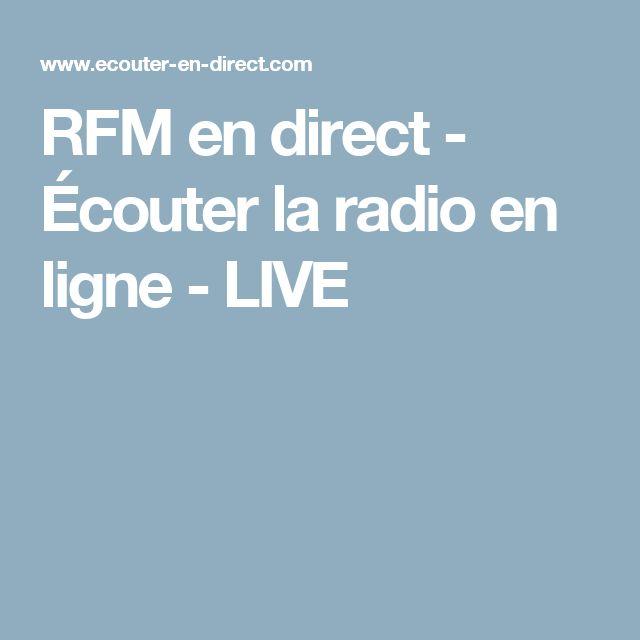 RFM en direct - Écouter la radio en ligne - LIVE