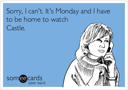 Sorry, I can't. It's Monday and I have to be home to watch Castle.