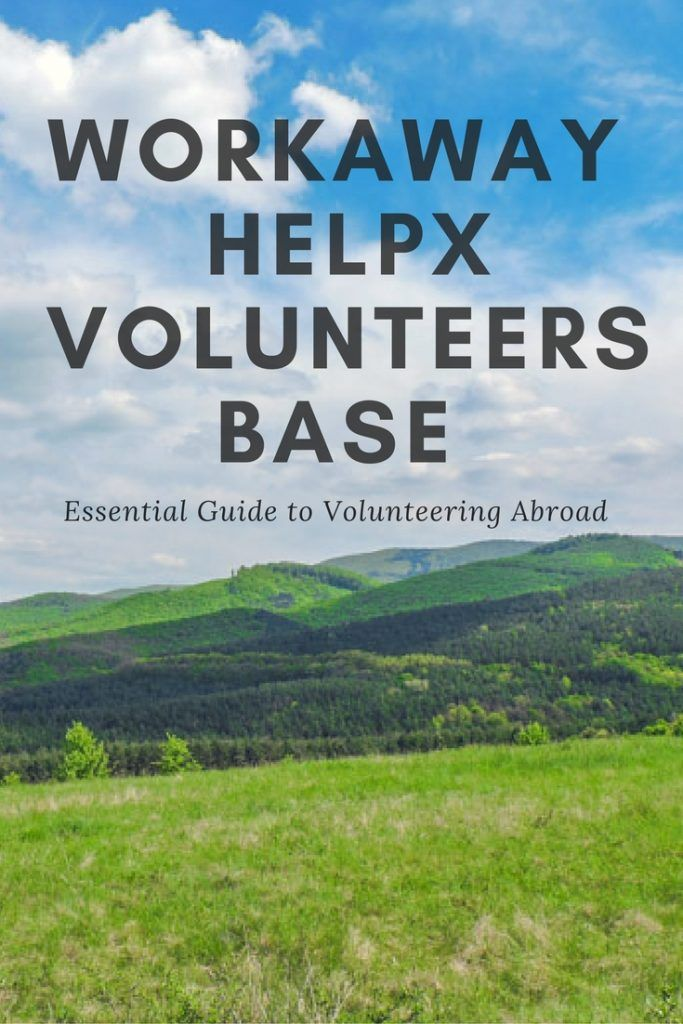 Travel and Work: Workaway, Help X and Volunteers Base. Workaway tips, Workaway volunteers, Workaway experience.   #workaway #volunteerabroad #travelandwork #budgettravel