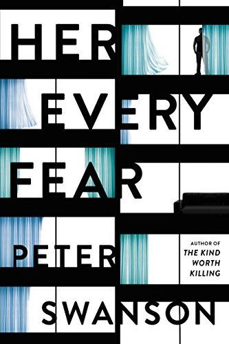 The biggest thriller books to read this year, including Her Every Fear by Peter Swanson.