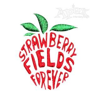 "Strawberry Fields Forever Embroidery Design. Size: 1.57"" x 2"""