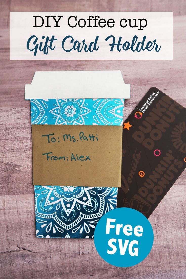 DIY coffee cup gift card holder with free SVG file