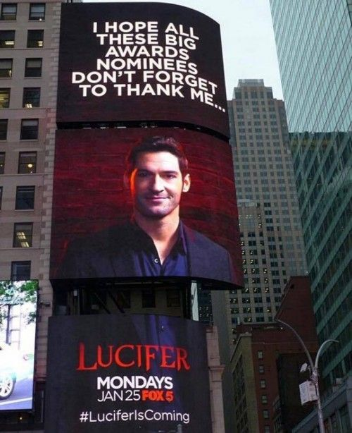 """This huge advertisement for the TV series """"Lucifer"""", Lucifer is telling award nominees in the entertainment industry to thank him. It is basically the occult elite telling it like it is. In this show, Lucifer is played by a charming, good looking guy with whom viewers sympathize with. #LuciferIsComing. It is all out in the open."""