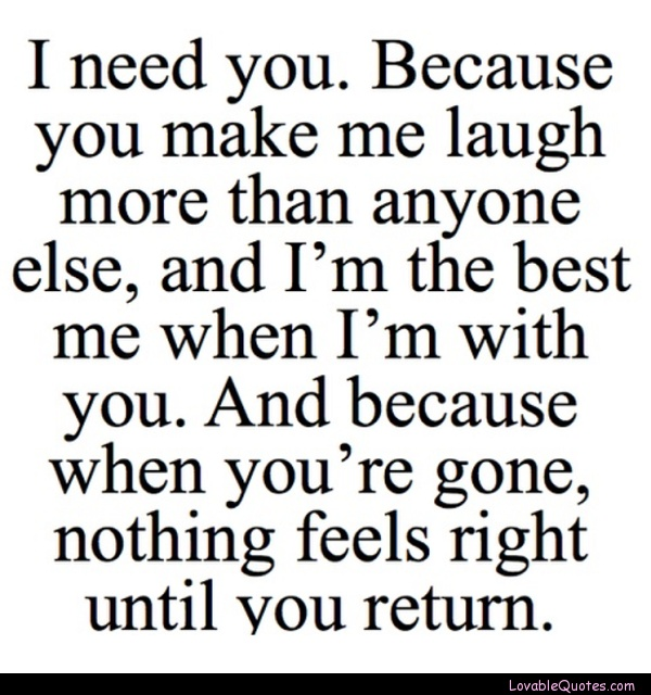 Why I Need You In My Life Quotes Fair 35 Best Life Quotes Images On Pinterest  My Heart Thoughts And