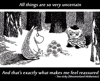 Uncertainty can be reassuring, as the Finnish Moomin characters teach us. Re-pinned by #Europass