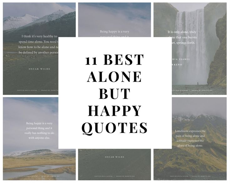 Best 25+ Alone But Happy Quotes Ideas On Pinterest