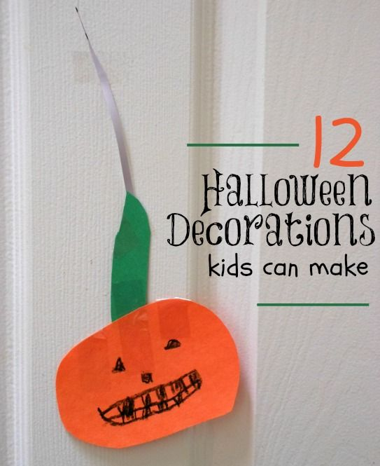 easy halloween decorations the kids can make - Halloween Decorations For Kids To Make