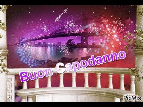 Buon Capodanno e Buon Anno a te e a tutta la tua famiglia Auguri siate f...