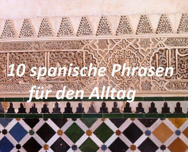 10 spanische Phrasen für den Alltag (01)