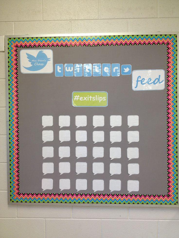 Twitter bulletin board  http://www.teacherspayteachers.com/Product/Twitter-Bulletin-Board-for-Exit-Slips-1236189