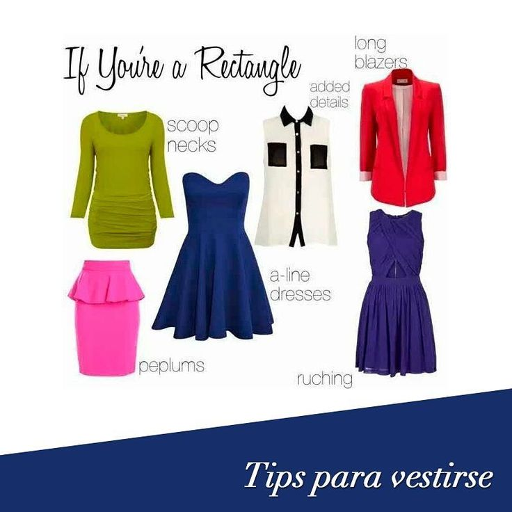 If you have a rectangular shape, you should add curves to your narrow body shape. Wear scoop necks, long blazers and A-line dresses.#FashionTips #TipsFajasDiseñoD'Prada