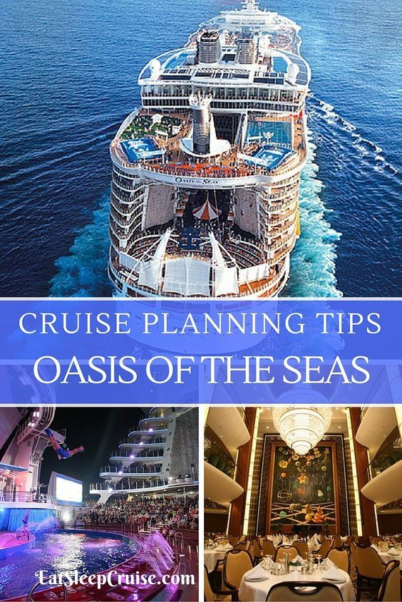 Oasis of the Seas Cruise Planning Guide- Tips to plan the perfect trip!