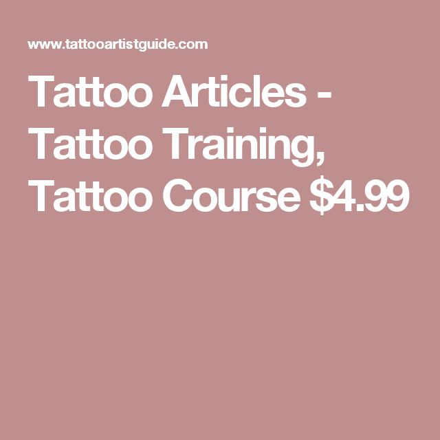 Tattoo Articles - Tattoo Training, Tattoo Course $4.99