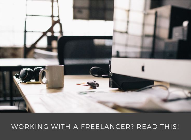 What You Should Know About Working With A Freelancer #freelancelife #freelancedesigner #brandstyling #visualbranding #photographer #copywriting #writer #creative