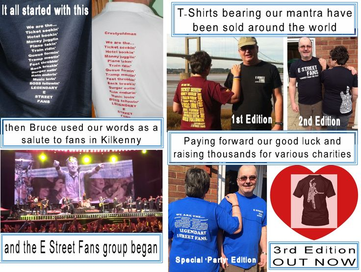 The story so far...... From Bruce Springsteen & the E Street Band Wrecking Ball tour in 2013 to date - this is the story of the Legenday E Street Fans and their fundraising merchandise