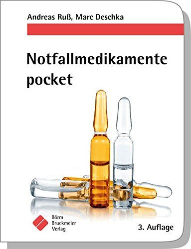 Notfallmedikamente pocket ¨C Arzneimittel in der Notfallmedizin (pockets) #Arzn…