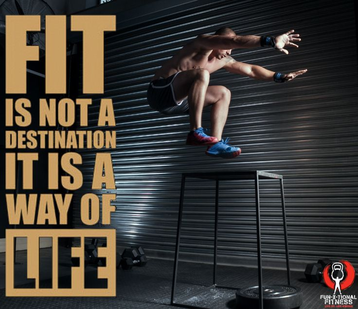 Fit is not a destination, it is a way of life!