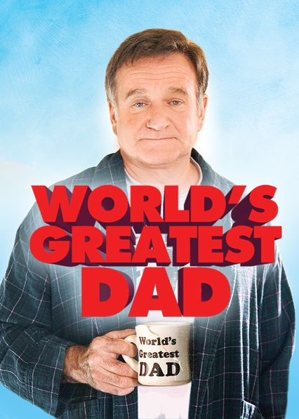 """Check out """"World's Greatest Dad"""" on Netflix"""