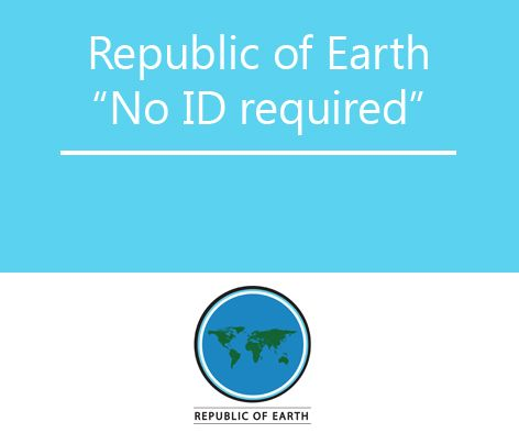 """Republic of Earth """"No ID Required"""""""