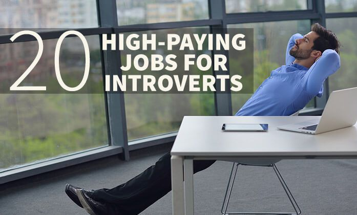 20 high-paying jobs for introverts.