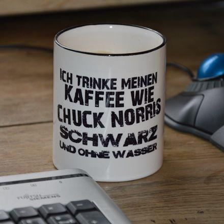 die kaffeetasse f r m nner ich trinke meinen kaffee wie chuck norris schwarz und ohne wasser. Black Bedroom Furniture Sets. Home Design Ideas