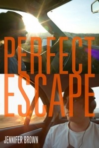 Perfect Escape by Jennifer Brown