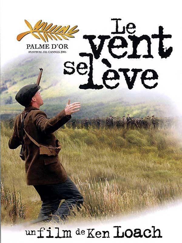 """""""Le Vent se lève"""" - Ken Loach, 2006 -  Guerre d'indépendance Irlandaise, 1920. Palme d'or du 59e Festival de Cannes."""