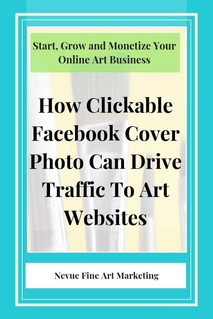 Clickable Facebook Cover Photo Drive Traffic To Art Websites