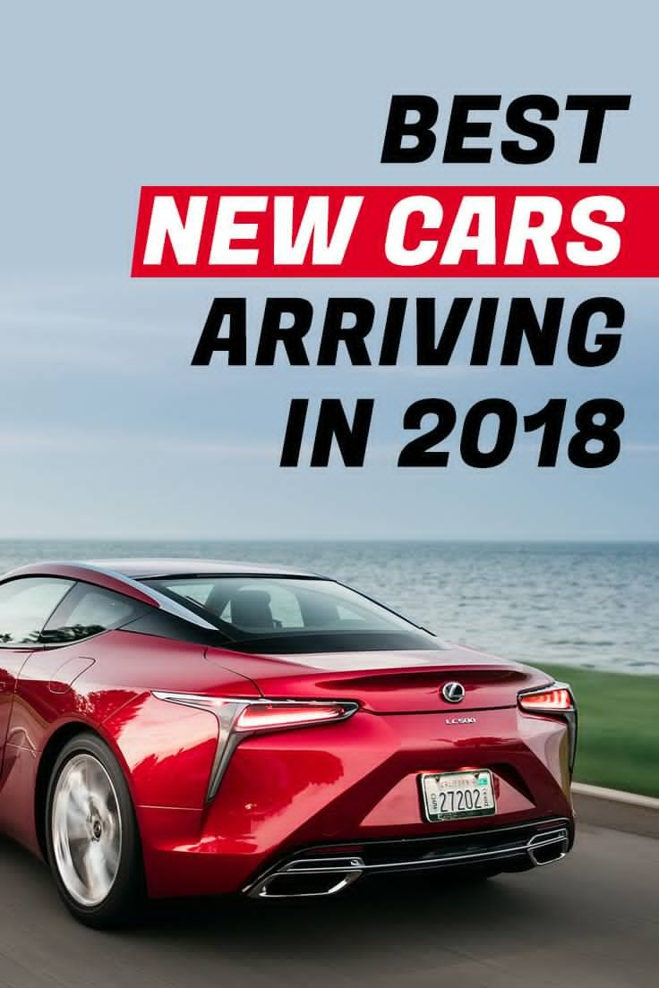 New Year Designs These Newly Designed And Redesigned Vehicles Are A Blast For 2018