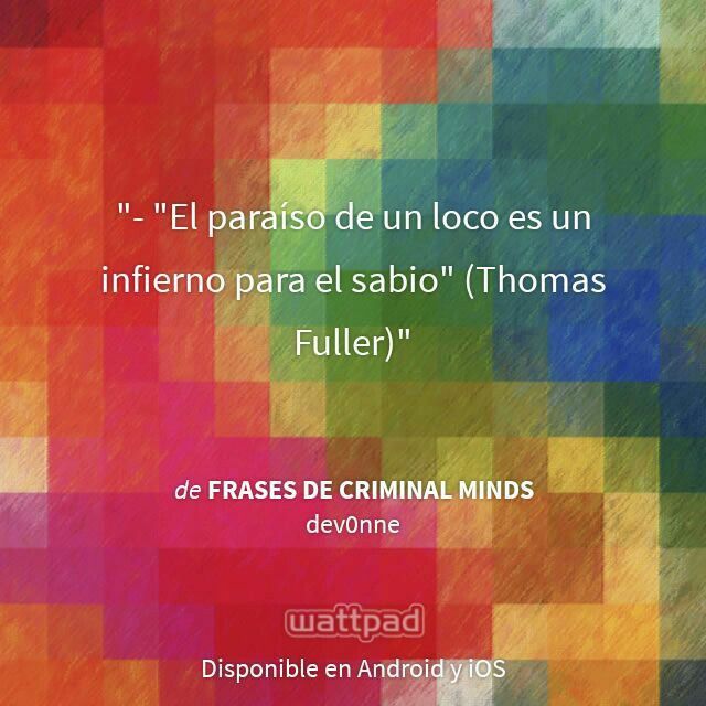 """I'm reading """"Frases de Criminal Minds"""" on #Wattpad.  #Quote # Thomas fuller"""