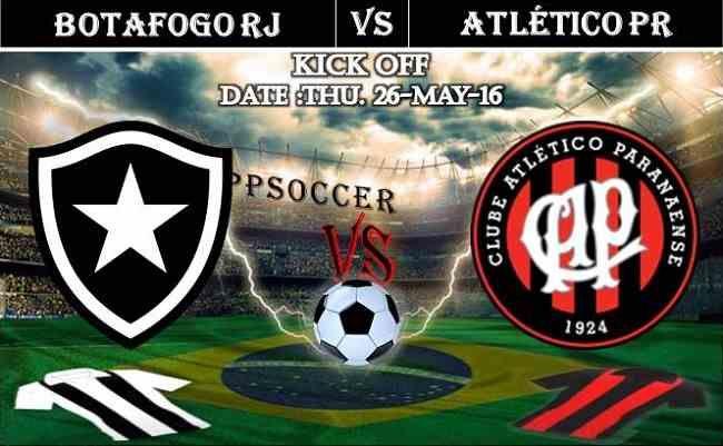 Botafogo RJ vs Atletico PR 26.05.2016 Free Soccer Predictions, head to head, preview, predictions score, predictions under/over Brazil: SERIE A