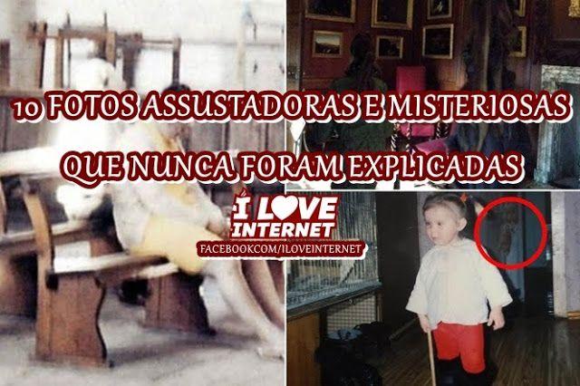 I Love Internet: 10 FOTOS ASSUSTADORAS E MISTERIOSAS QUE NUNCA FORA...