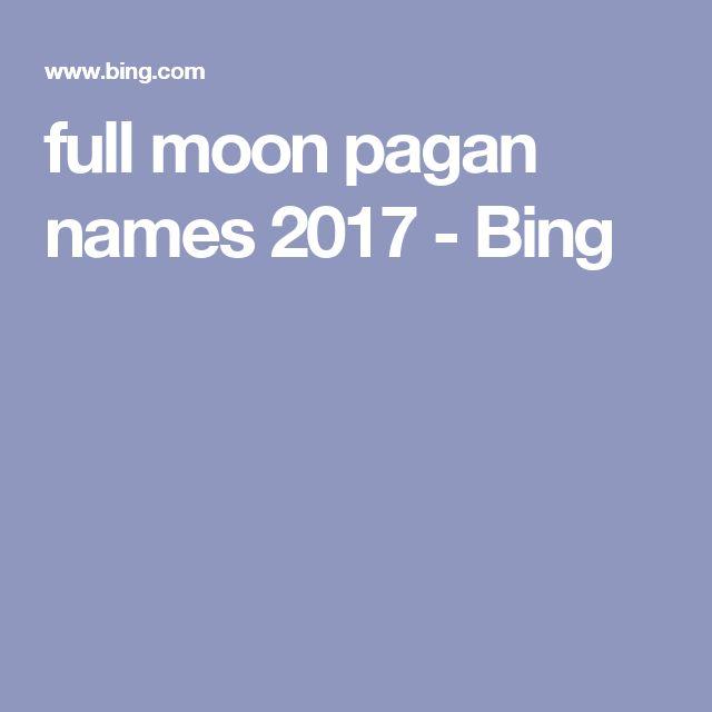 full moon pagan names 2017 - Bing