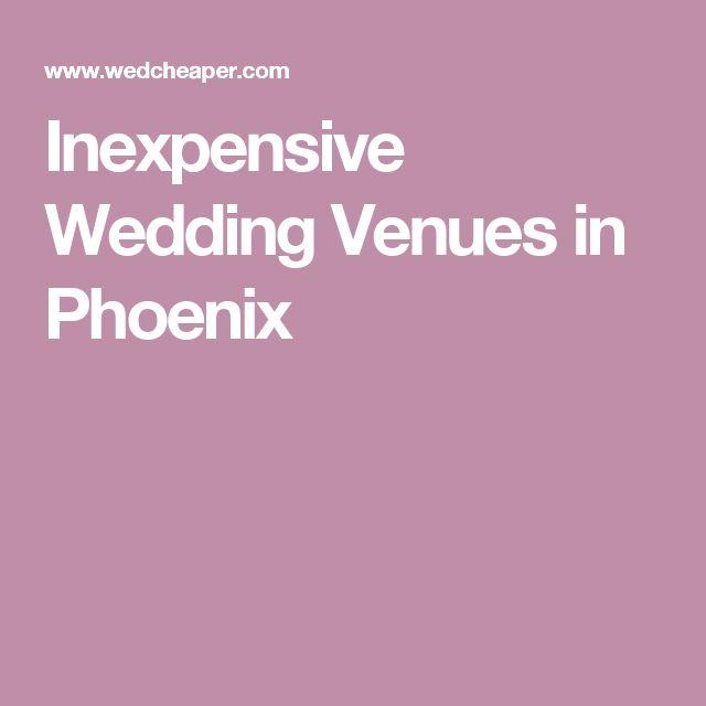 Inexpensive Wedding Venues In Phoenix