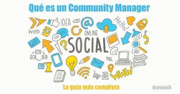 Qué es un Community Manager - La guía más completa Guía completa del management, definición, funciones, cualidades, herramientas o errores.  Qué es un Community Manager   Te encantan las redes sociales y quieres triunfar en una de las profesiones de moda, el Management, pero,   #community management