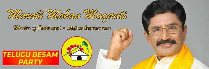 Murali Mohan Maganti - Member of Parliament rajahmundry from Telugu Desam Party. Politician with great leadership skills in east godavari district, Andhra pradesh.