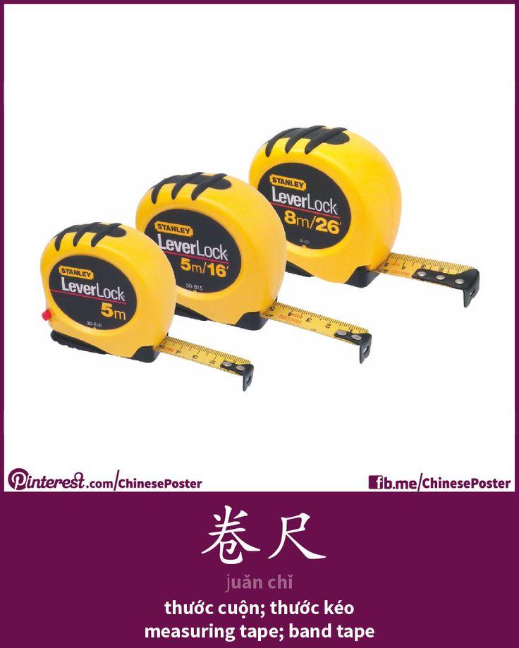 卷尺 - Juǎnchǐ - thước cuộn; thước kéo - measuring tape; band tape