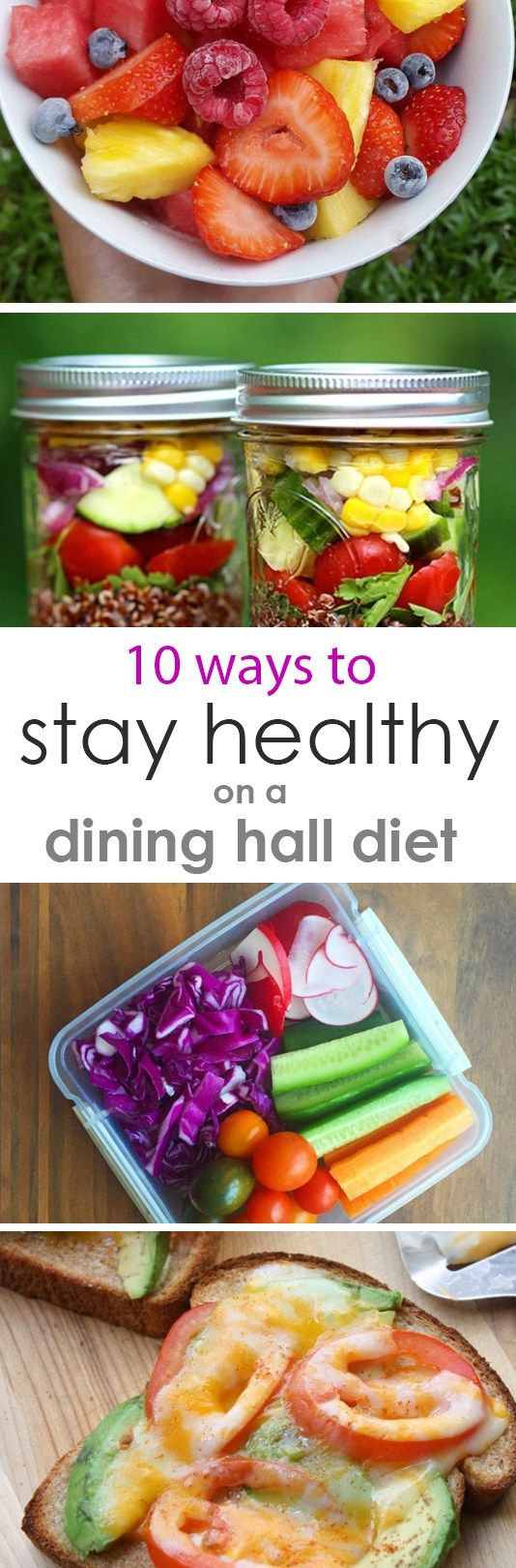 10 Ways to Stay Healthy on a Dining Hall Diet // Sick of college life food?