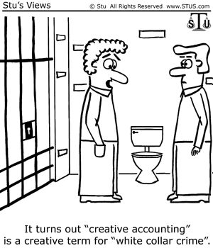 "It turns out ""creative accounting"" is a creative term for white collar crime. #accounting #humor #accountant"