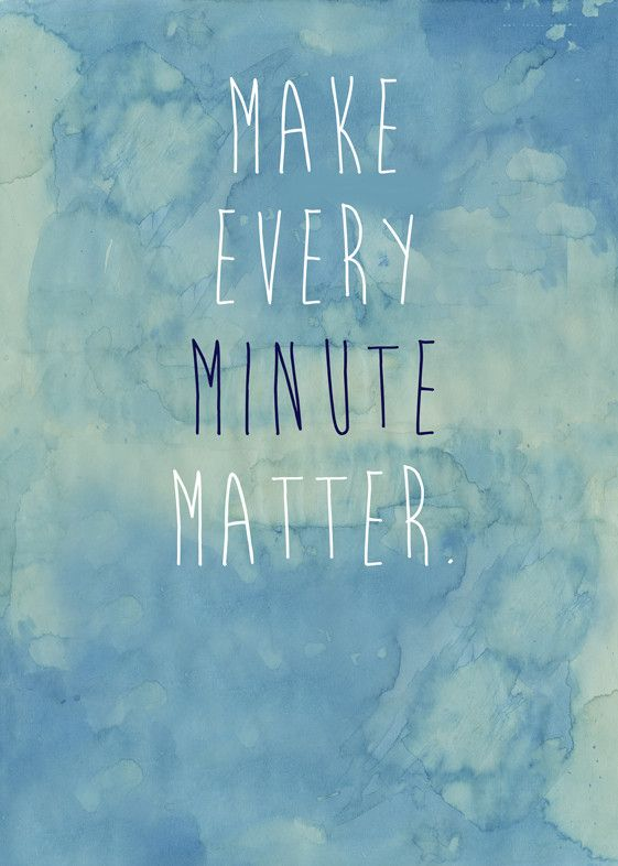 Watercolour: Make Every Minute Matter Quote Art Print from Artifax