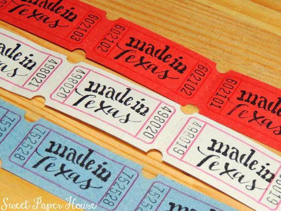 30 Made in Texas Carnival Tickets - Hand Stamped (Circus, Raffle, Texas Baby Shower, Made in Texas, Lone Star State, Texas Theme, TX, DFW)