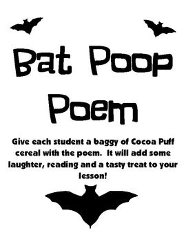 Bat Poop Poem...definitely something i would give to sam or abby @Abby Womack @Kay Langley