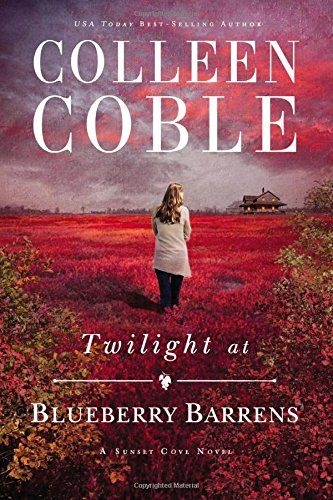 146 best september 2016 new adult fiction images on pinterest twilight at blueberry barrens a sunset cove novel by co https fandeluxe Images
