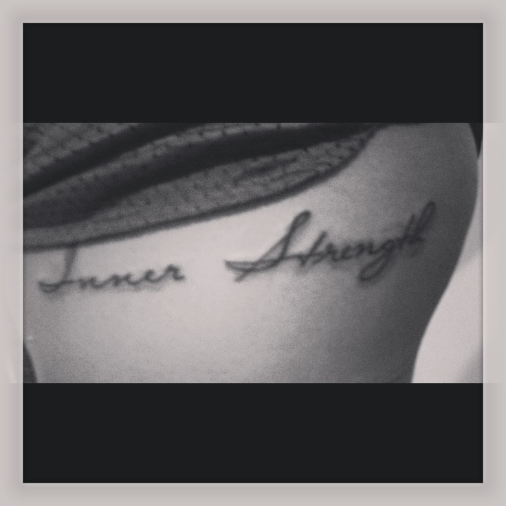 New tattoo. Inner strength