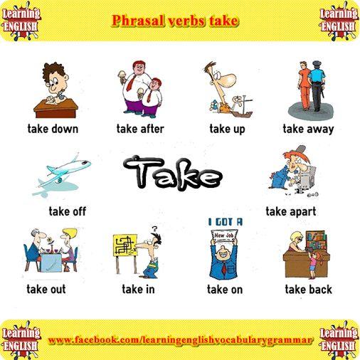 Phrasal verbs take