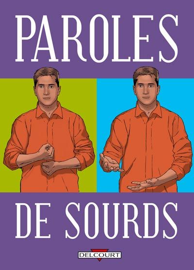 Paroles de ... 4. Paroles de sourds