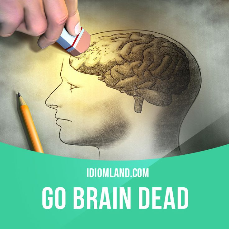 """""""Go brain dead"""" means """"to forget something suddenly"""". Example: I forgot what I was talking about a moment ago. I just went brain dead! #idiom #idioms #saying #sayings #phrase #phrases #expression #expressions #english Repinned by Chesapeake College Adult Ed. We offer free classes on the Eastern Shore of MD to help you earn your GED - H.S. Diploma or Learn English (ESL). www.Chesapeake.edu"""