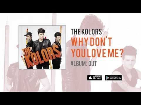 The Kolors - Why Don't You Love Me? (Official) - YouTube